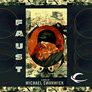 Jack Faust | [Michael Swanwick]