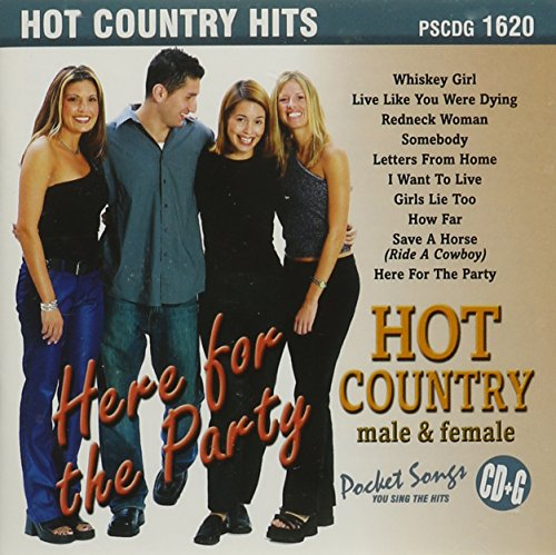 Here For The Party: Hot Country Male & Female (karaoke)