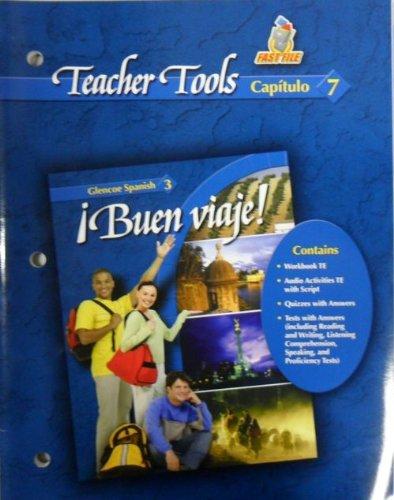 Teacher Tools Capitulo 7 Buen Viaje! Spanish 3