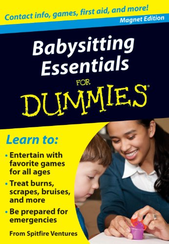 Babysitting Essentials for Dummies: Contact Info, Games, First Aid, and More! (Refrigerator Magnet Books for Dummies)