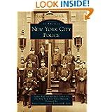 New York City Police (Images of America (Arcadia Publishing))