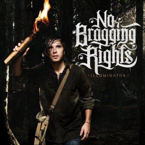 No Bragging Rights – Illuminator (2011) [FLAC]