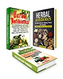 Herbal Antibiotics Box Set: Over 85 Effective Natural Antibiotics To Better Health Without any Chemicals (Herbal medicine, Herbal remedies, Herbal magic)