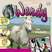 Der Wanderritt (Wendy 27)   Nelly Sand