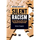 Silent Racism: How Well-Meaning White People Perpetuate the Racial Divide ~ Barbara Trepagnier