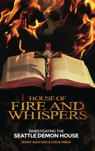 House of Fire and Whispers: Investigating the Seattle Demon House