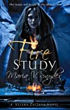Maria V. Snyder Fire Study (Book 3 in The Study Trilogy) (MIRA)