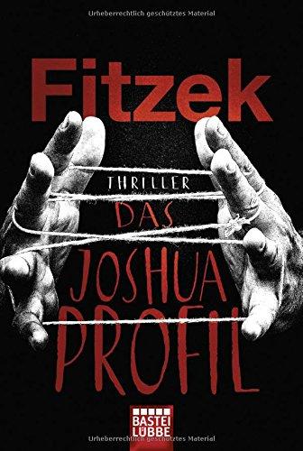 Das Joshua-Profil: Thriller das Buch von Sebastian Fitzek - Preise vergleichen & online bestellen