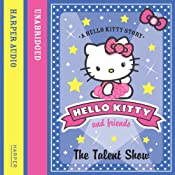 The Talent Show: Hello Kitty and Friends, Book 8 | Linda Chapman, Michelle Misra