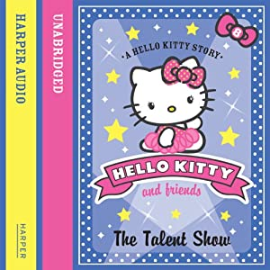 The Talent Show: Hello Kitty and Friends, Book 8 | [Linda Chapman, Michelle Misra]