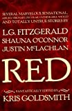 img - for Red: Several Marvelous, Sensational, Absurd, Visionary, Peculiar, Unthinkable, Wicked and Totally Untrue Stories book / textbook / text book