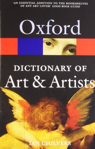 The Oxford Dictionary of Art and Artists (Oxford...