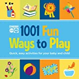 img - for Gymboree 1001 Fun Ways to Play: Quick, Easy Activities for Your Baby and Child (Gymboree Play & Music) book / textbook / text book