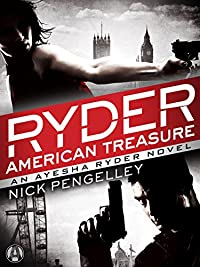 Ryder: American Treasure: An Ayesha Ryder Novel by Nick Pengelley ebook deal