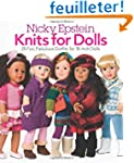 Nicky Epstein Knits for Dolls: 25 Fun...