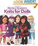 Nicky Epstein Knits for Dolls: 25 Fun...