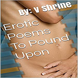 Erotic Poems to Pound Upon Audiobook