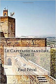Le Capitaine Fantôme - Tome II