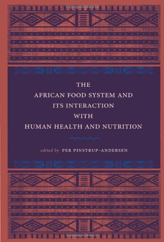 The African Food System and Its Interactions with Human Health and Nutrition (United Nations University)