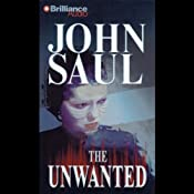 The Unwanted | [John Saul]