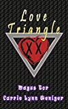 img - for Love Triangle: XX version (True Love Comedy Book 1) book / textbook / text book