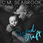 Second Draft | C.M. Seabrook,Carter Blake