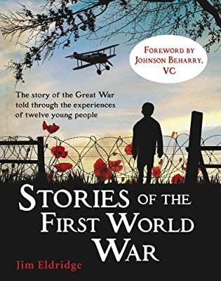 Stories of the First World War (My Story)