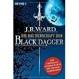 """Die Bruderschaft der Black Dagger: Ein F�hrer durch die Welt von J.R. Ward's BLACK DAGGERvon """"J. R. Ward"""""""