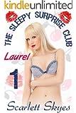The Sleepy Surprise Club 1: Laurel (English Edition)