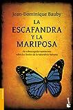 Jean-Dominique Bauby La escafandra y la mariposa / The Diving Bell and the Butterfly