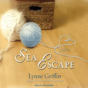 Sea Escape: A Novel | [Lynne Griffin]