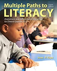 Multiple Paths to Literacy: Assessment and Differentiated Instruction for Diverse Learners, K-12