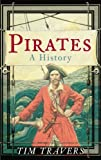 img - for Pirates by Tim Travers (2009-04-07) book / textbook / text book