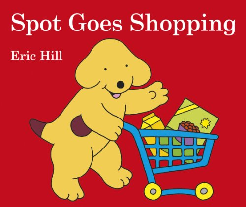 Spot Goes Shopping