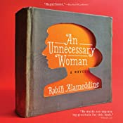 An Unnecessary Woman | [Rabih Alameddine]