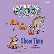 Animal Rescue Team: Show Time, Book 4 | [Sue Stauffacher]