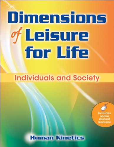 Dimensions of Leisure for Life: Individuals and Society