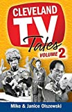 img - for Cleveland TV Tales Volume 2: More Stories from the Golden Age of Local Television by Mike Olszewski (2015-11-13) book / textbook / text book