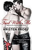 Tied With Me (With Me In Seattle Book 6)