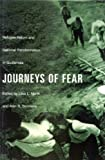 img - for Journeys of Fear: Refugee Return and National Transformation in Guatemala book / textbook / text book