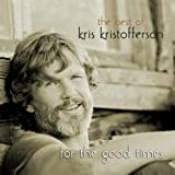 For the Good Times Kris Kristofferson