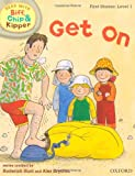 First Stories 1 Get On (Oxford Reading Tree Read with Biff, Chip, and Kipper)