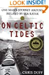 On Celtic Tides: One Man's Journey Ar...