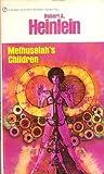 Methuselah's Children (Future History, Vol. 4)