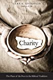 Charity: The Place of the Poor in the Biblical Tradition