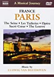 France: Paris (The Seine/ Les Tuileries/ Opera/ Sacre-Coeur/ The Louvre) [DVD] [2010]
