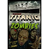 Titanic with ZOMBIES