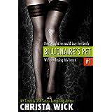 Billionaire's Pet 1