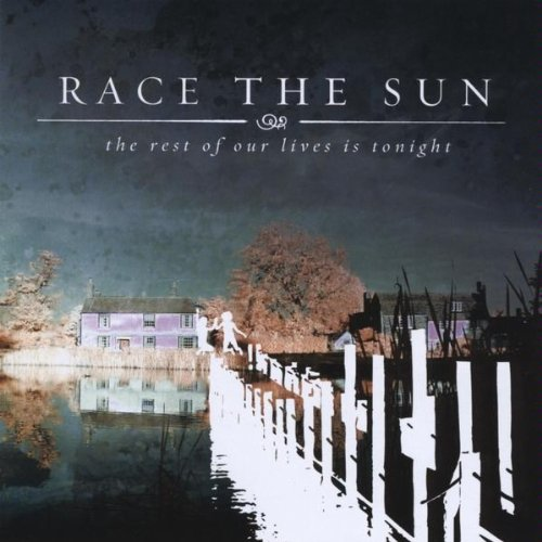 Race The Sun – The Rest Of Our Lives Is Tonight (2004) [FLAC]