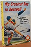 img - for My Greatest Day in Baseball. The Big League Baseball Library book / textbook / text book